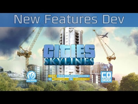 Cities: Skylines - New Features Developer Diary [HD 1080P/60FPS]