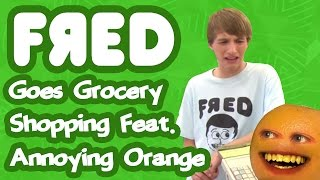 Fred Goes Grocery Shopping feat. Annoying Orange