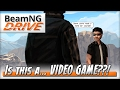 BeamNG.Drive Story Mode! What is this, a video game?