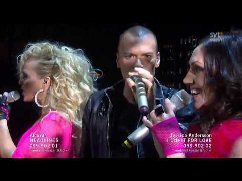 Alcazar - Headlines (Melodifestivalen 2010 Andra Chansen)