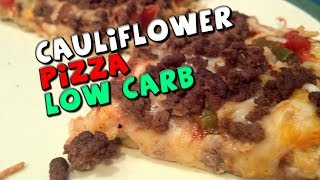 Cauliflower Pizza Recipe (Low Carb/High Protein)