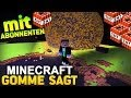 MIT ABONNENTEN - Minecraft GOMME SAGT - Spielmodus in Minecraft l GommeHD
