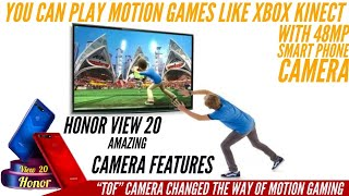"""honor view 20 amazing Camera features , """"TOF"""" motion Gaming feature changed the way of motion Gaming"""