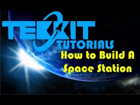 Tekkit Tutorial - How to Build a Space Station