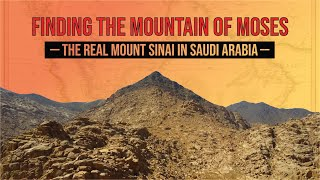 Video: Mountain of Moses: Mount Sinai in Saudi Arabia - Ryan Mauro