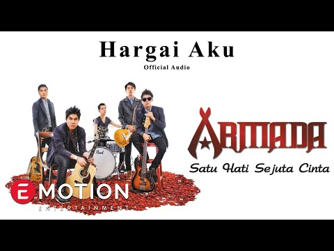 Armada - Hargai Aku (Official Audio)