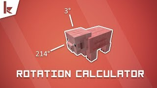 Minecraft - Rotation Calculator for 1.12 [Function]