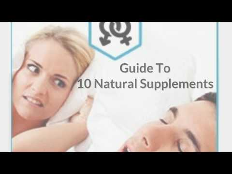 How To Stop Snoring : 10 Treatments for Sleep Apnea Symptoms  (natural ingredients)