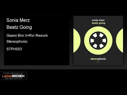 Sonia Merz - Beatz Going (Gianni Bini V=RxI Rework)