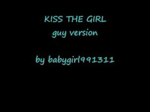 Kiss the girl guy version