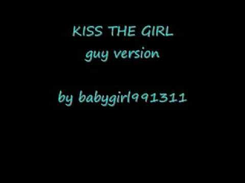 Kiss the girl guy version