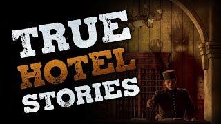 7 True Scary Hotel Horror Stories | 2019