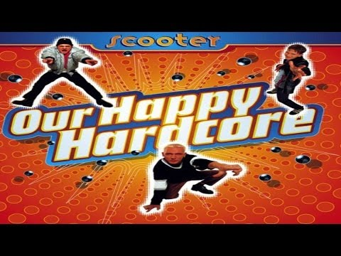 Scooter  Our Happy Hardcore Album