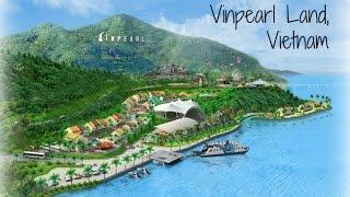 Vinpearl Land, Vietnam - Nha Trang