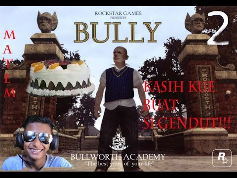 Kasih kue buat si gendut:v || Bully school arsip #2