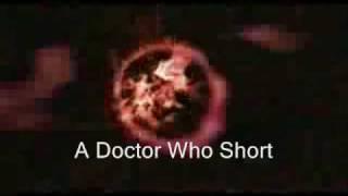 Doctor Who Custom Short                    Help From Callum Mayor