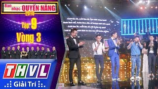 THVL | Ban nhạc quyền năng Mùa 2 – Tập 9[11]: Thử thách lần thứ hai
