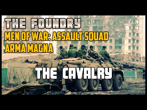 The Cavalry - Men of War: Assault Squad (Arma Magna)