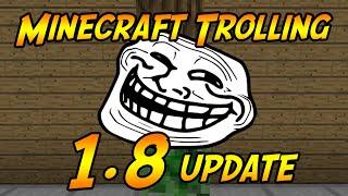 Minecraft Trolling: 1.8 Update! (ItsJerryAndHarry)