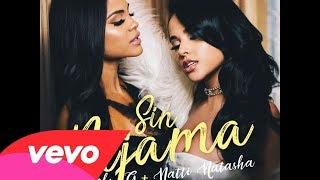 Becky G Natti Natasha Sin Pijama Audio Oficial