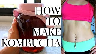 HOW TO MAKE KOMBUCHA | For Healthy Digestion