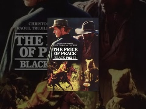 Black Fox II: Price of Peace is listed (or ranked) 22 on the list The Best Christopher Reeve Movies