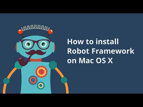 Robot Framework Installation For Mac OSX: Step By Step Tutorial