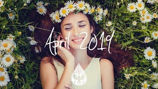 Indie/Pop/Folk Compilation - April 2019 (1½-Hour Playlist)