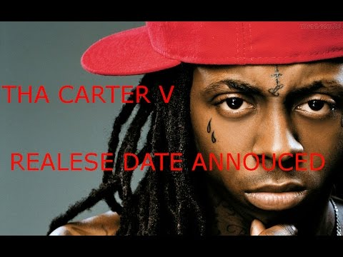 Lil Wayne Tha Carter V Release Date Announced