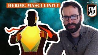 Heroic Masculinity | The Matt Walsh Show Ep. 140