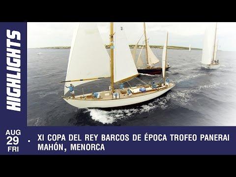 XI Copa del Rey Barcos Época Trofeo Panerai, Friday
