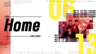 BTS (방탄소년단) - HOME Lyrics/가사