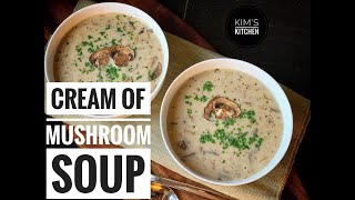 The MOST Aromatic CREAM of MUSHROOM SOUP / Easy and Delicious Recipe
