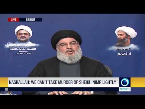 Sayyed Hassan Nasrallah - Speech - January 3, 2016 - Shaykh Nimr Assasination