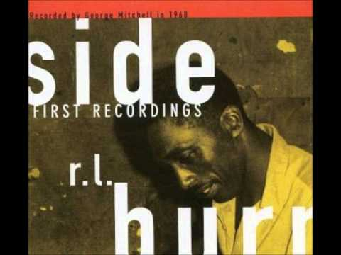 R.L Burnside- Rollin And Tumblin