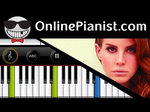 Lana Del Rey – Video Games – Piano Tutorial