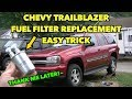 TrailBlazer Fuel Filter Hack~EAZY~  Tip Replacement