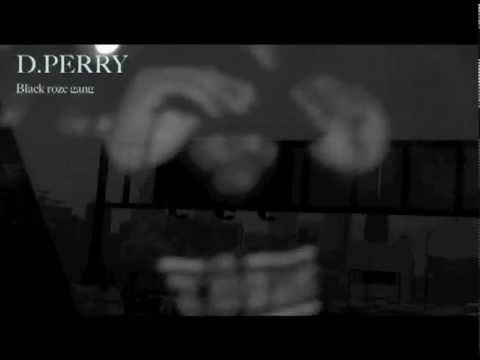D.Perry Freestyle #1 [User Submitted]