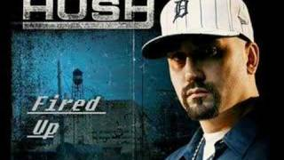Watch Hush Fired Up video