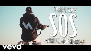 Avicii - SOS ft. Aloe Blacc (Magnemyr Remix) [Tribute Video + Lyrics]