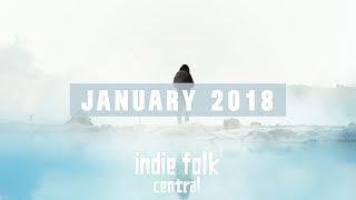 New Indie Folk; January 2018
