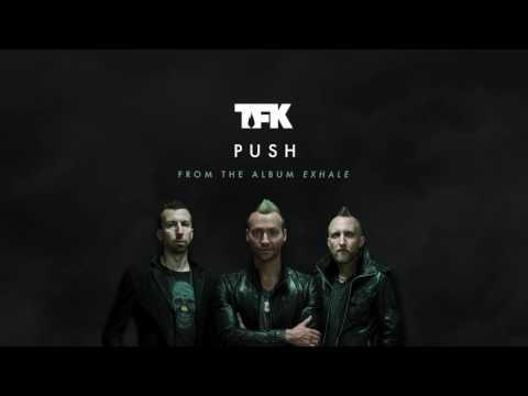 Thousand Foot Krutch - Push