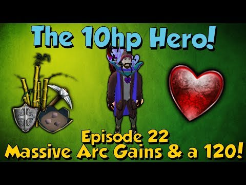 The 10Hp Hero! Major All Round Gains & a 120! [Runescape 3] Episode #22