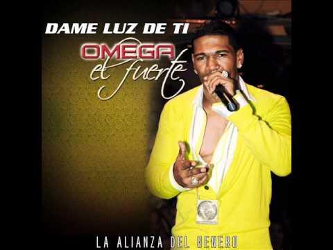 Omega El Fuerte — Dame Luz De Ti (NEW 2012) +DESCARGA