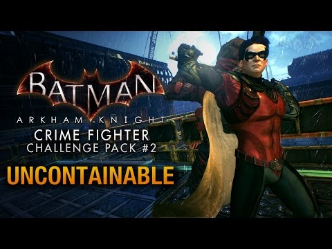Batman: Arkham Knight - Crime Fighter Challenge Pack #2 - Uncontainable