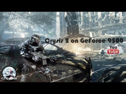 Crysis 2 GeForce 9500