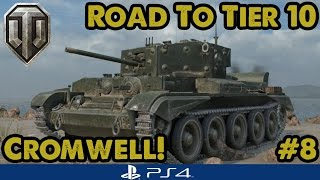 Cromwell! (Tier 6) - Road to Tier Ten - British Mediums (WoT PS4) #8