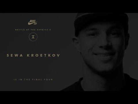 BATB X | Sewa Kroetkov: Final Four