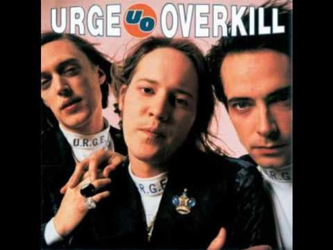 Urge Overkill - Bionic Revolution