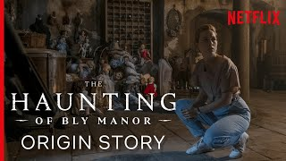 What is The Haunting of Bly Manor Based On? The Origin Story Explained
